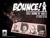 BOUNCE! Vol. 1: First Round of Shots