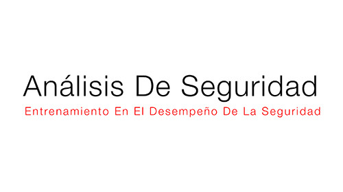 ENTRENAMIENTO EN EL DESEMPEÑO DE LA SEGURIDAD: ANÁLISIS DE SEGURIDAD
