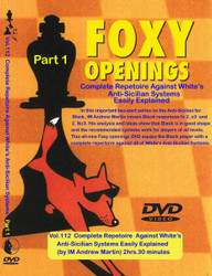 Foxy Openings Complete Repetoire Against White's Anti-Sicilian Systems Easily Explained Part 1