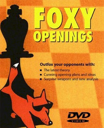 Foxy Openings Complete Repetoire Against White's Anti-Sicilian Systems Easily Explained Part 2