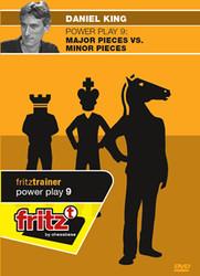 Power Play 9 - major pieces vs. minor pieces