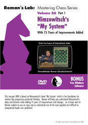 """Roman's Lab: Nimzowitsch's """"My System"""" With 75 Years of Improvements Added - Part 1"""