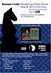 Roman's Lab: Rapid & Complete Opening Repertoire for the Tournament Player for WHITE
