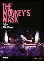 Monkey's Mask: Film, Poetry and the Female Voice, The