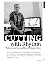 Cutting with Rhythm: The Backbeat of Ben Joss, Film and Television Editor
