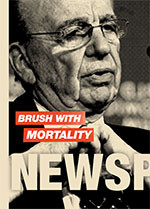 Brush with Mortality: Newspapers on a Knife Edge