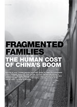 Fragmented Families: The Human Cost of China? Boom