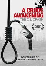 Crude Awakening, A