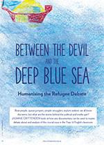 <em>Between the Devil and the Deep Blue Sea</em>: Humanising the Refugee Debate