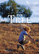 <i>The Tree</i>: Nature as Character