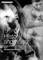 History and Horror: Living the Past Through the Living Dead