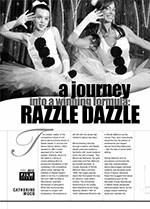 A Journey into a Winning Formula: <i>Razzle Dazzle</i>