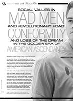 Social Values in <i>Mad Men</i> and <i>Revolutionary Road</i>: Conformity and Loss of the Dream in the Golden Era of American Ascendancy