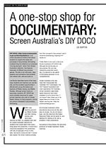 A One-stop Shop for Documentary: Screen Australia? DIY Doco