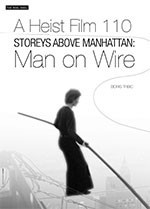 A Heist Film 110 Storeys Above Manhattan: <i>Man on Wire</i>
