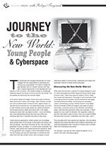 Journey to the New World: Young People and Cyberspace