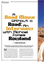 A Road Movie Without a Road: An Interview with Michael James Rowland