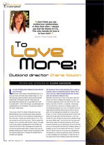 To Love More: <i>Clubland</i> Director Cherie Nowlan; <i>Clubland</i> and the Dramas of Everyday Life