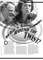 Who's Going <i>Round the Twist</i>?
