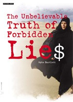 The Unbelievable Truth of <i>Forbidden Lie$</i>