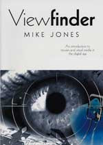 Viewfinder: An Introduction to Movies and Visual Media in the Digital Age