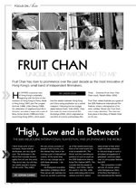 Fruit Chan: Unique is Very Important to Me; High and Low and In Between: The 2005 MIFF and Jia Zhang-ke's The World