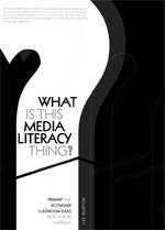 What is This media Literacy Thing?