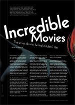 Incredible Movies: The Secret Identity Behind Children's Film