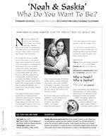 Noah & Saskia: Who Do You Want To Be?