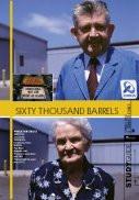 Sixty Thousand Barrels
