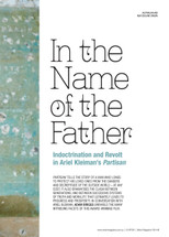 In the Name of the Father: Indoctrination and Revolt in Ariel Kleiman's Partisan