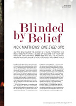 Blinded by Belief: Nick Matthews' One Eyed Girl