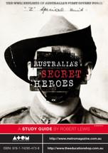 Australia's Secret Heroes (ATOM study guide)