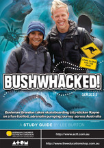 Bushwhacked! - Series 1 (ATOM study guide)