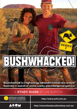 Bushwhacked! - Series 2 (ATOM study guide)