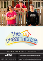 Dreamhouse, The (ATOM study guide)