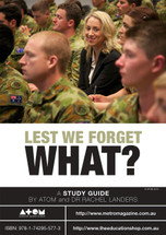 Lest We Forget What? (ATOM study guide)