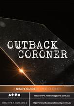 Outback Coroner (ATOM study guide)