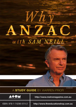 Why Anzac with Sam Neill (ATOM study guide)