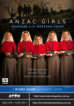 ANZAC Girls - Episodes 4-6 (ATOM study guide)
