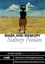 Mask and Memory: Sidney Nolan (ATOM Study Guide)