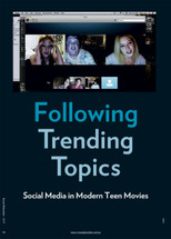Following Trending Topics: Social Media in Modern Teen Movies