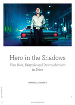 Hero in the Shadows: Film Noir, Fairytale and Postmodernism in Drive