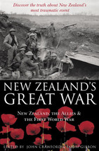 New Zealand's Great War: New Zealand, the Allies & the First World War
