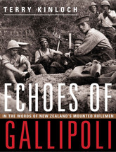 Echoes of Gallipoli: In the words of New Zealand's mounted riflemen