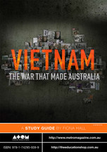 Vietnam: The War That Made Australia (ATOM study guide)