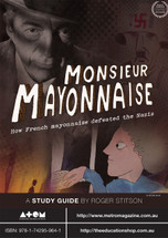 Monsieur Mayonnaise (ATOM study guide)