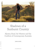 Shadows of a Sunburnt Country: Mystery Road, the Western and the Conflicts of Contemporary Australia