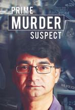 Prime Murder Suspect