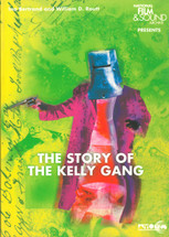 Story of the Kelly Gang, The (monograph only)